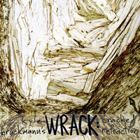 Wrack: Cracked Refraction (2012) Porter