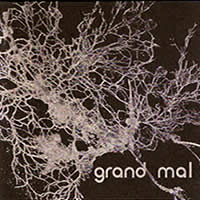 Grand Mal (2003) barely auditable/Pax recordi...