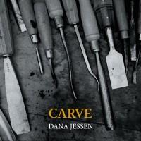 Dana Jessen: Carve (2017) Innova