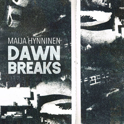 Maija Hynninen: Dawn Breaks (2019) Ravello